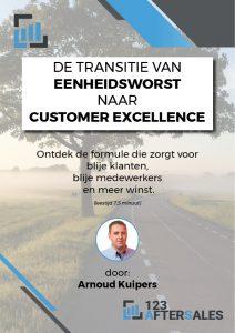 De transitie van eenheidsworst naar customer excellence